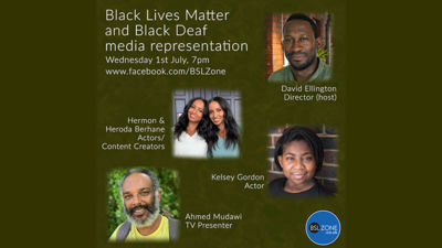 Black Lives Matter and Black Deaf media representation live stream - Wednesday 1st July
