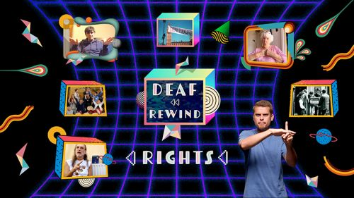 Deaf Rewind: Rights