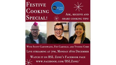The BSL Zone Festive Cookery Live Stream!